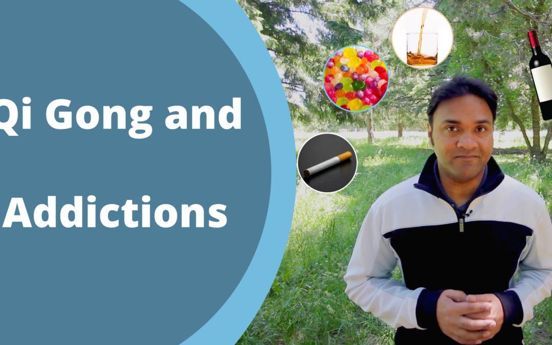 Qigong and Addictions
