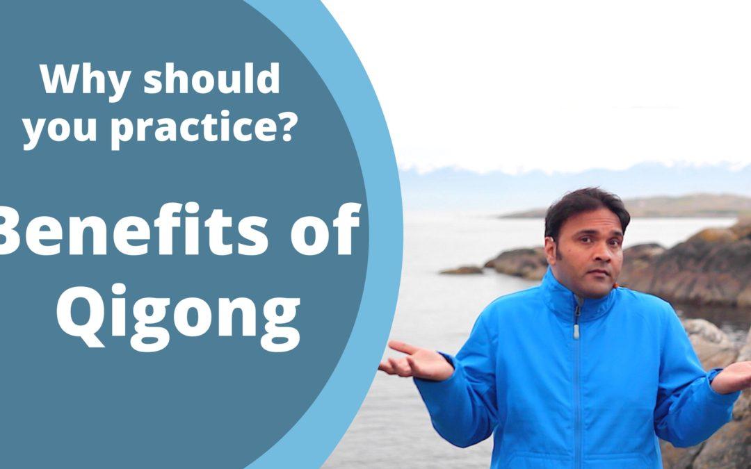 Benefits of Qigong Practice