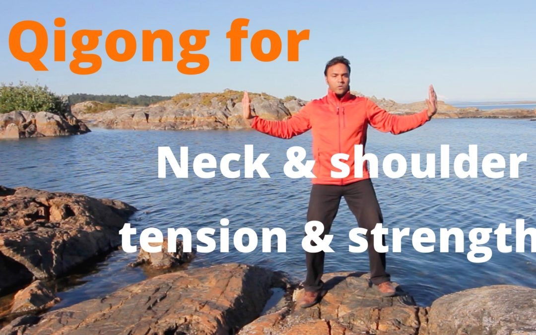 Qigong for Neck and Shoulder Tension and Strength