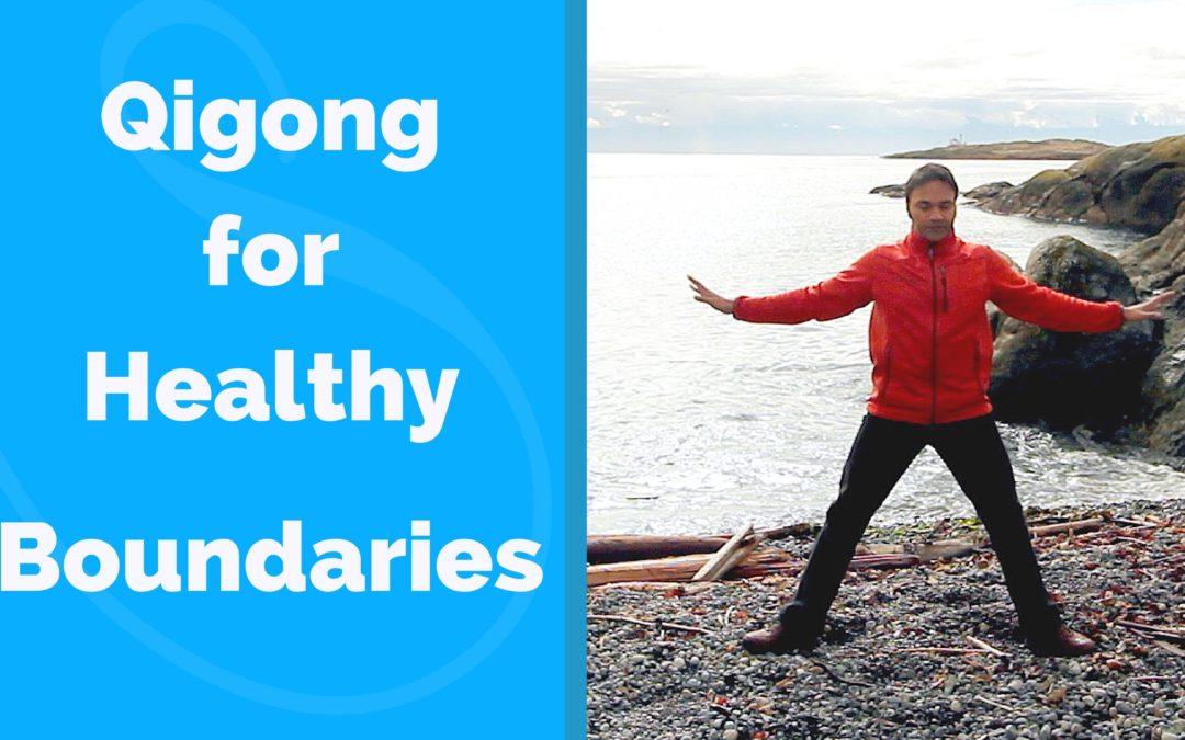 Qigong for Healthy Boundaries