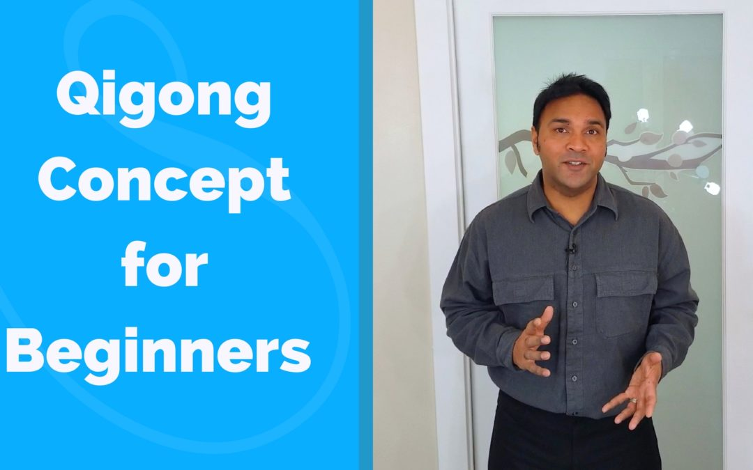 Qigong Concept to Help Improve Your Practice