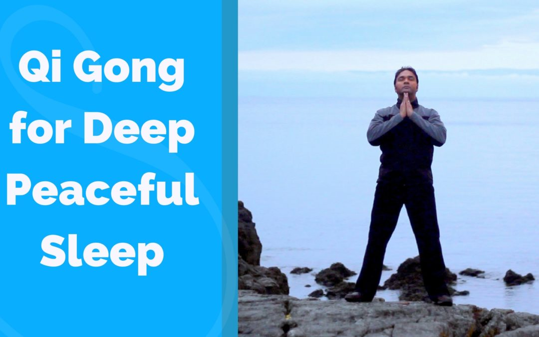 Qi Gong for Peaceful and Deep Sleep