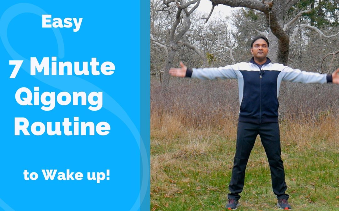 7 Minute Qigong Routine – Easy