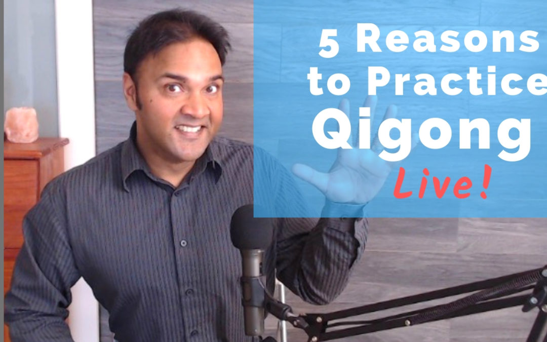 "5 Reasons You ""Need"" to Practice Qigong"