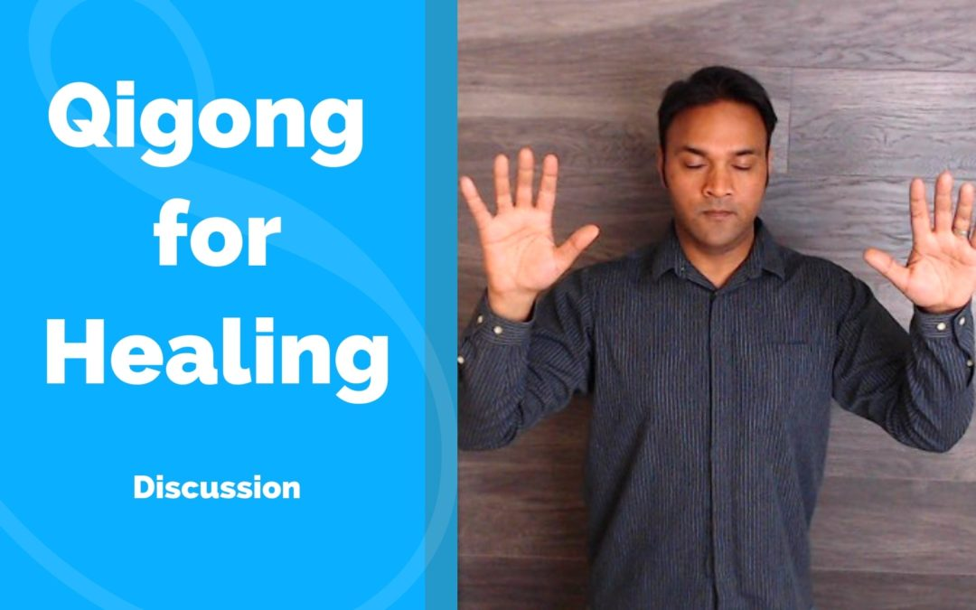 Qigong for Healing Discussion