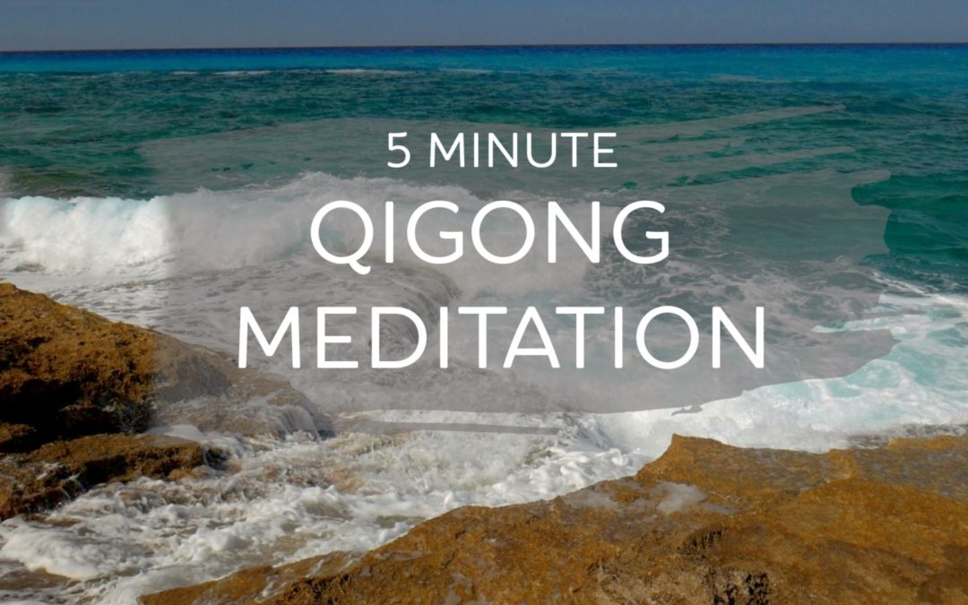 Simple 5 Minute Qigong Meditation