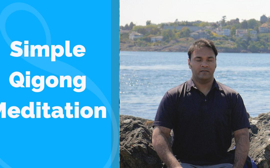 Simple Qi Gong Meditation