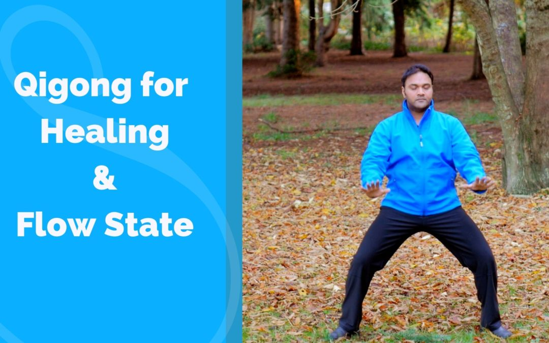Qigong for Healing and the Flow State