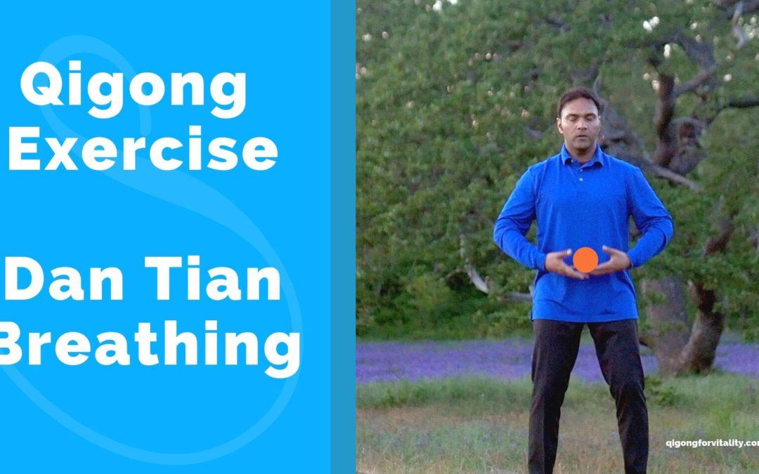 Dan Tian Breathing – Qigong exercise