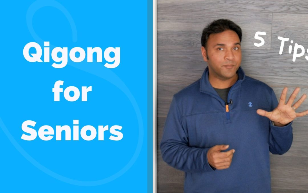 Qigong For Seniors