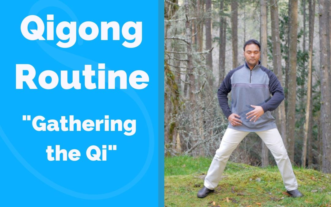 Qigong Routine for Depleted Qi