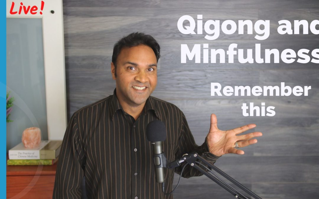 Qigong and Mindfulness