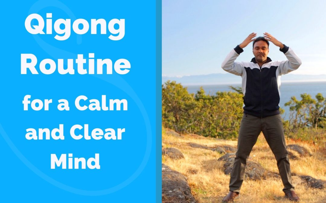 Qigong for a Calm and Clear Mind