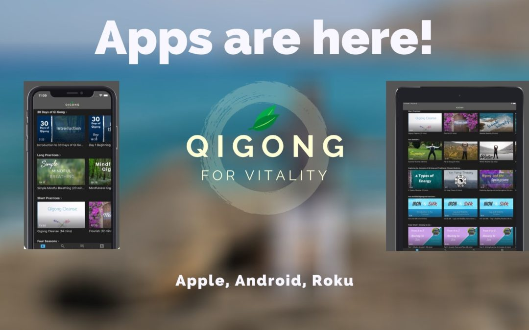 Qigong for iOS, Android, and Roku are here!