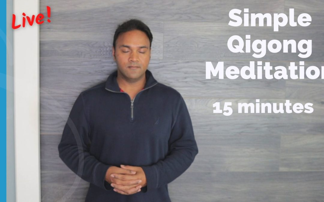 Simple 15 Minute Qigong Meditation