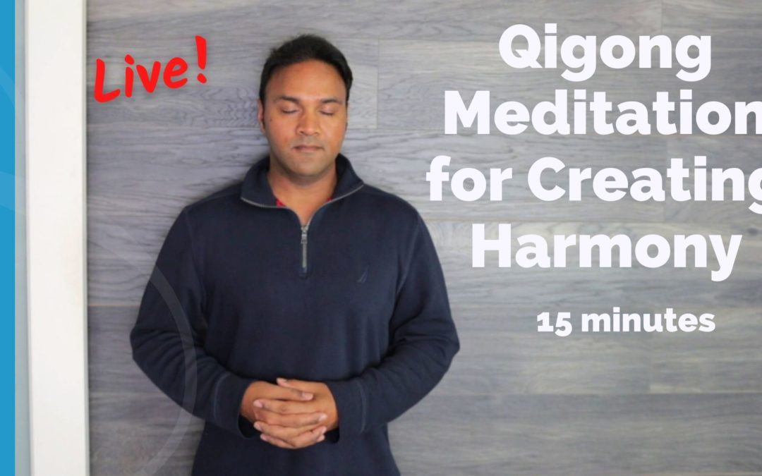 Qigong meditation for creating harmony