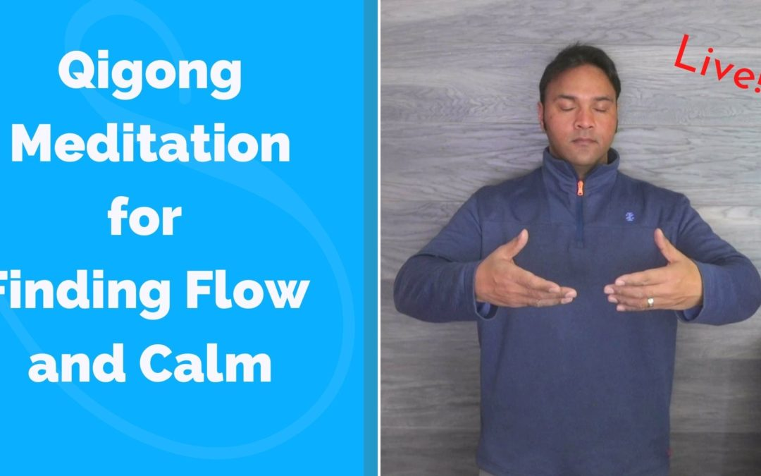 Qigong Meditation for Finding Flow and Calm