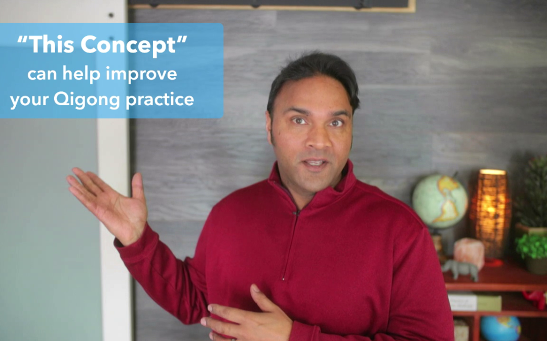 Concept to help your Qigong practice